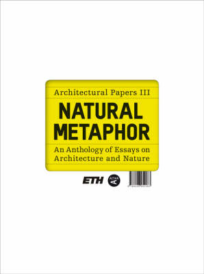 Picture of Natural Metaphor: Architectural Papers: v. 3