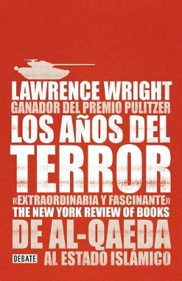 Picture of Los Anos del Terror /The Terror Years: From Al-Qaeda to the Islamic State: de Al - Qaeda Al Estado Islamico