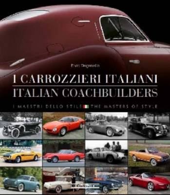 Picture of I Carrozzieri Italian/Italian Coachbuilders: I Maestri Dello Stile/The Masters of Style