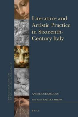 Picture of Literature and Artistic Practice in the Sixteenth Century: The Processes of Painting in the Treatises and in the Works