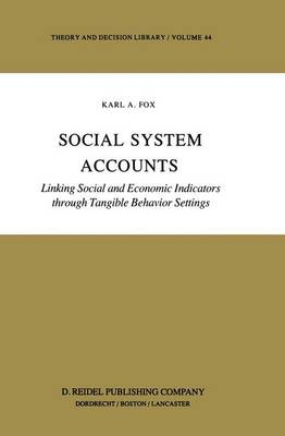 Picture of Social System Accounts: Linking Social and Economic Indicators Through Tangible Behavior Settings