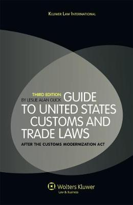 Picture of Guide to the United States Customs and Trade Laws: After the Customs Modenization Act