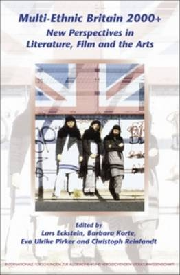 Picture of Multi-Ethnic Britain 2000+: New Perspectives in Literature, Film and the Arts