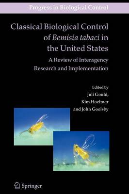 Picture of Classical Biological Control of Bemisia Tabaci in the United States: A Review of Interagency Research and Implementation