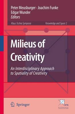 Picture of Milieus of Creativity: An Interdisciplinary Approach to Spatiality of Creativity