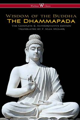 Picture of The Dhammapada (Wisehouse Classics - The Complete & Authoritative Edition)