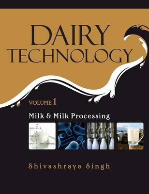 Picture of Dairy Technology: Vol.01 Milk and Milk Processing