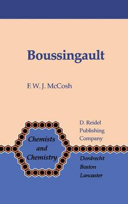 Picture of Boussingault: Chemist and Agriculturist