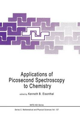 Picture of Applications of Picosecond Spectroscopy to Chemistry