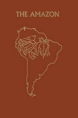 Picture of The Amazon: Limnology and landscape ecology of a mighty tropical river and its basin