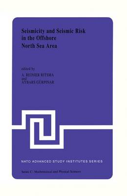 Picture of Seismicity and Seismic Risk in the Offshore North Sea Area: Proceedings of the NATO Advanced Research Workshop, Held at Utrecht, the Netherlands, June 1-4, 1982