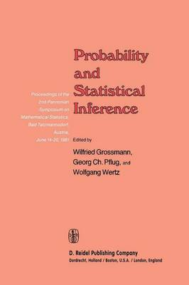 Picture of Probability and Statistical Inference: Proceedings of the 2nd Pannonian Symposium on Mathematical Statistics, Bad Tatzmannsdorf, Austria, June 14-20, 1981
