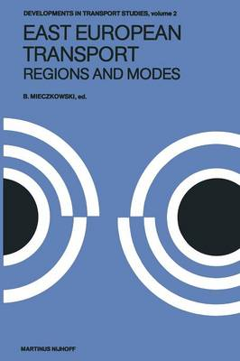 Picture of East European Transport Regions and Modes: Systems and Modes