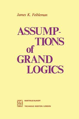 Picture of Assumptions of Grand Logics
