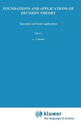 Picture of Foundations and Applications of Decision Theory: Volume II: Epistemic and Social Applications