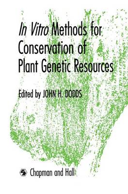 Picture of In Vitro Methods for Conservation of Plant Genetic Resources