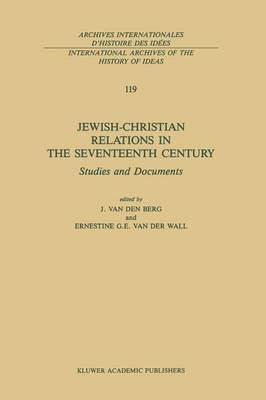 Picture of Jewish-Christian Relations in the Seventeenth Century: Studies and Documents