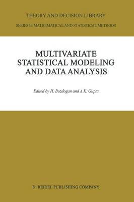 Picture of Multivariate Statistical Modeling and Data Analysis: Proceedings of the Advanced Symposium on Multivariate Modeling and Data Analysis May 15-16, 1986