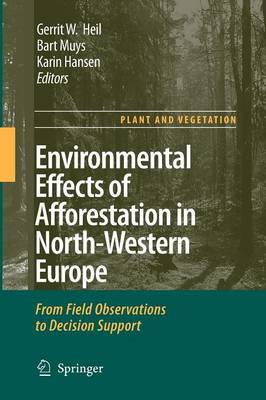Picture of Environmental Effects of Afforestation in North-Western Europe: From Field Observations to Decision Support