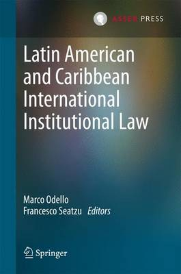 Picture of Latin American and Caribbean International Institutional Law: 2015