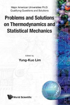 Picture of Problems and Solutions on Thermodynamics and Statistical Mechanics: Major American University PhD Qualifying Questions and Solutions