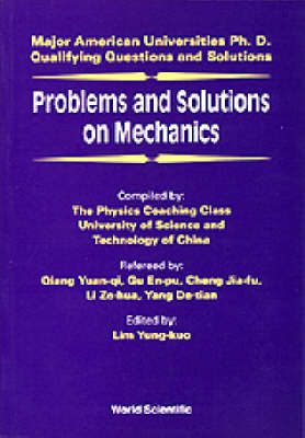 Picture of Problems and Solutions on Mechanics: Major American University PhD Qualifying Questions and Solutions
