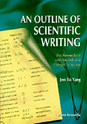 Picture of An Outline of Scientific Writing: For Researchers with English as a Foreign Language