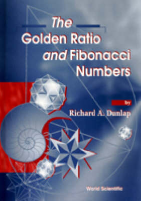 Picture of The Golden Ratio and Fibonacci Numbers