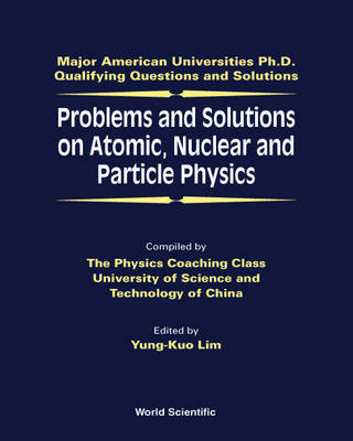 Picture of Problems and Solutions on Atomic, Nuclear and Particle Physics