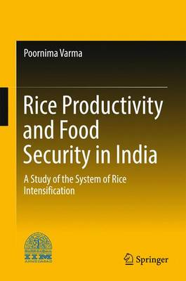 Picture of Rice Productivity and Food Security in India: A Study of the System of Rice Intensification: 2017