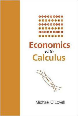 Picture of Economics with Calculus: A Calculus Introduction