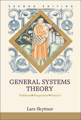 Picture of General Systems Theory: Problems, Perspectives, Practice (2nd Edition)