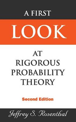 Picture of A First Look at Rigorous Probability Theory