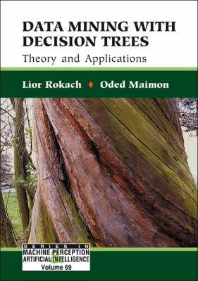 Picture of Data Mining with Decision Trees: Theory and Applications