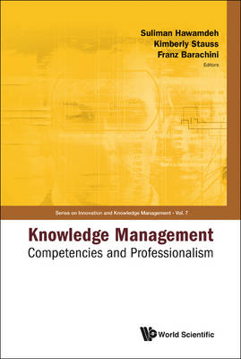 Picture of Knowledge Management: Competencies and Professionalism - Proceedings of the 2008 International Conference