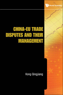 Picture of China-EU Trade Disputes and Their Management