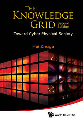 Picture of The Knowledge Grid: Toward Cyber-Physical Society