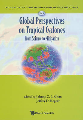 Picture of Global Perspectives on Tropical Cyclones: From Science to Mitigation