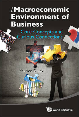 Picture of The Macroeconomic Environment of Business: Core Concepts and Curious Connections