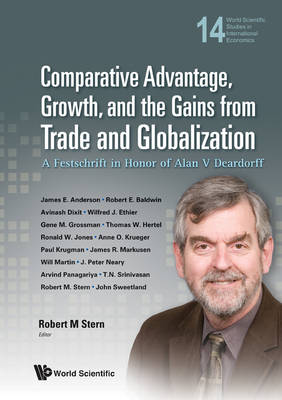Picture of Comparative Advantage, Growth, and the Gains from Trade and Globalization: A Festschrift in Honor of Alan V Deardorff