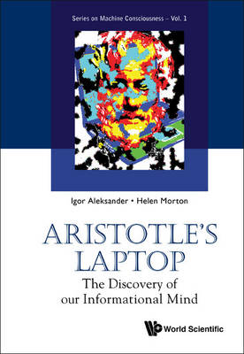 Picture of Aristotle's Laptop: The Discovery of Our Informational Mind