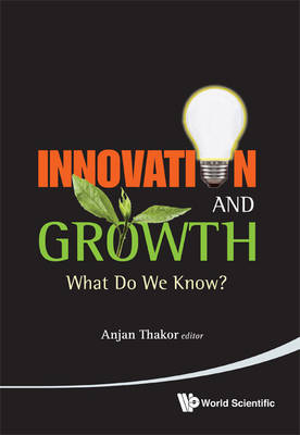 Picture of Innovation and Growth: What Do We Know?