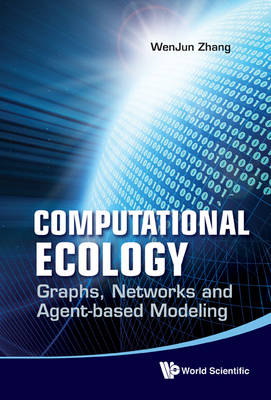Picture of Computational Ecology: Graphs, Networks and Agent-Based Modeling