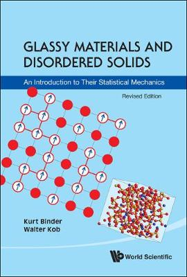 Picture of Glassy Materials and Disordered Solids: An Introduction to Their Statistical Mechanics