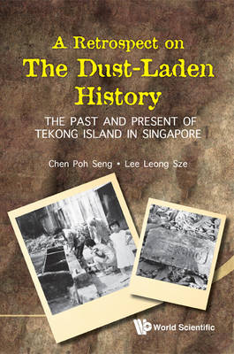 Picture of A Retrospect on the Dust-Laden History: The Past and Present of Tekong Island in Singapore