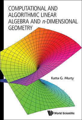Picture of Computational and Algorithmic Linear Algebra and N-Dimensional Geometry