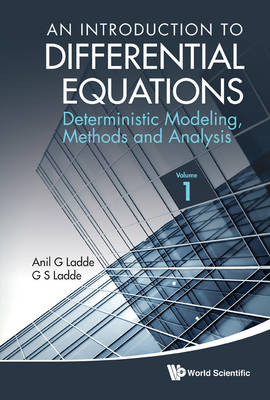Picture of An Introduction to Differential Equations: v. 1: Deterministic Modeling, Methods and Analysis