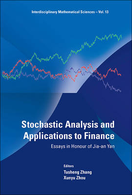 Picture of Stochastic Analysis and Applications to Finance: Essays in Honour of Jia-an Yan