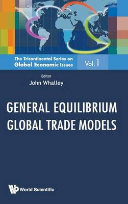 Picture of General Equilibrium Global Trade Models