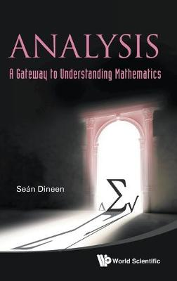 Picture of Analysis: A Gateway to Understanding Mathematics